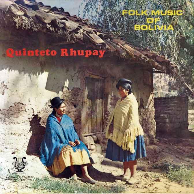 Ruphay - Folk music of Bolivia